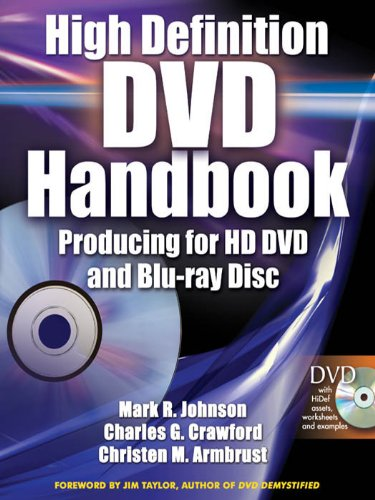 Download High-Definition DVD Handbook: Producing for HD-DVD and Blu-Ray Disc Pdf