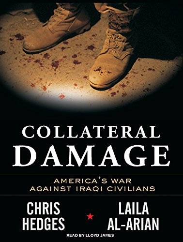 Download Collateral Damage: America's War Against Iraqi Civilians PDF
