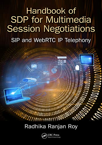 - Handbook of SDP for Multimedia Session Negotiations: SIP and WebRTC IP Telephony