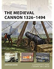 The Medieval Cannon 1326–1494