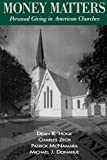 img - for Money Matters: Personal Giving in American Churches book / textbook / text book