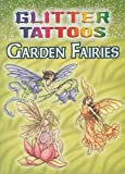 img - for Glitter Tattoos Garden Fairies (Dover Tattoos) book / textbook / text book