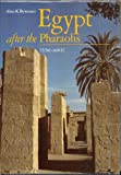 Egypt after the Pharaohs, 332 BC-AD 642, Alan K. Bowman, 0520059301