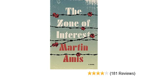 The zone of interest a novel kindle edition by martin amis the zone of interest a novel kindle edition by martin amis literature fiction kindle ebooks amazon fandeluxe Choice Image