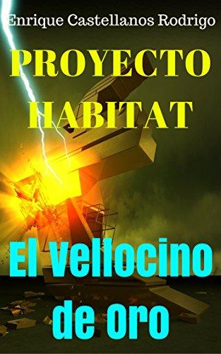Amazon.com: Proyecto Habitat El Vellocino de Oro: Parte II ...