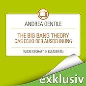 The Big Bang Theory: Das Echo der Ausdehnung (Wissenschaft in Kultserien) | Andrea Gentile