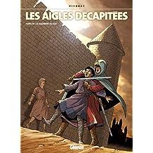 Les Aigles décapitées T19 : Le jugement du roi (French Edition)