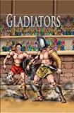 Gladiator and the Story of the Coliseum, Nicholas Saunders, 0769647049