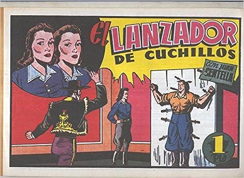 Facsimil: Juan centella primera serie numero 23: El lanzador ...