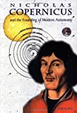 Nicolaus Copernicus: And the Founding of Modern Astronomy (Great Scientists)