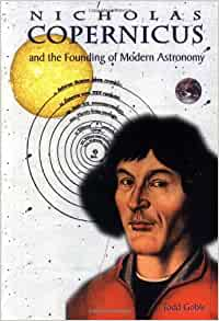 nicolaus copernicus and the founding of modern astronomy. Black Bedroom Furniture Sets. Home Design Ideas