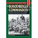 The Brandenburger Commandos: Germany's Elite Warrior Spies in World War II (Stackpole Military History Series)