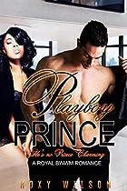 PLAYBOY PRINCE: A ROYAL BWWM ROMANCE