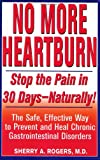 No More Heartburn, Sherry A. Rogers and Kensington Publishing Corporation Staff, 1575665107