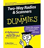 img - for Two-way Radios & Scanners For Dummies (For Dummies (Lifestyles Paperback)) (Paperback) - Common book / textbook / text book