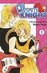 Aïshité Knight, Tome 1 : par Tada