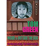 The Tom Green Show: The Complete Series - Inside and Outside the Box