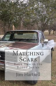 Matching Scars: Book Two in the Boone Series (Volume 2)