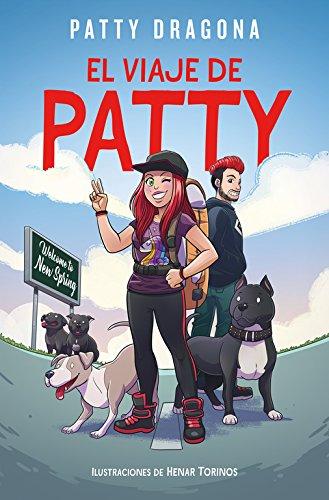 El viaje de Patty (CONECTAD@S) Tapa dura – 24 may 2018 Patty Dragona B de Blok (Ediciones B) 8416712875 Kinder- und Jugendliteratur