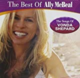 Ally McBeal: The Best of Ally McBeal - The Songs of Vonda Shepard by Original TV Soundtrack (2009) by Original TV Soundtrack (2009-01-01?