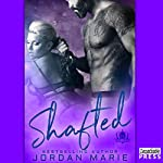 Shafted: Devil's Blaze MC Book 4 | Jordan Marie