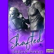Shafted: Devil's Blaze MC Book 4 | Jordan Marie