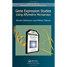 Gene Expression Studies Using Affymetrix Microarrays (Chapman & Hall/CRC Mathematical and Computational Biology)
