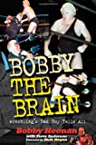 Bobby the Brain, Bobby Heenan and Steve Anderson, 1572434651