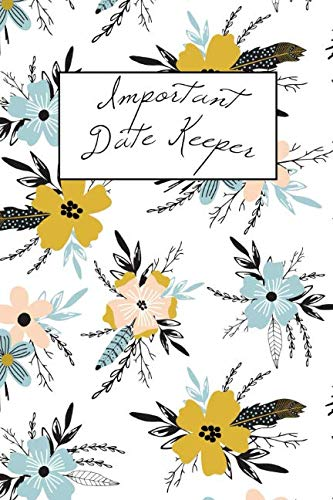 Important Date Keeper: Pretty Blue Flowers (Important Dates)