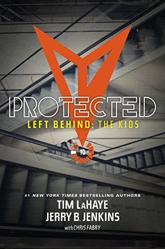 UPDATED Protected (Left Behind: The Kids Collection Book 10). waist impact Division enhances assist 513Yu7543SL