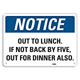 """Product review for PetKa Signs and Graphics PKFO-0140-NA_14x10 """"Out to Lunch. If not back by five, out for dinner also."""" Aluminum Sign, 14"""" x 10"""""""