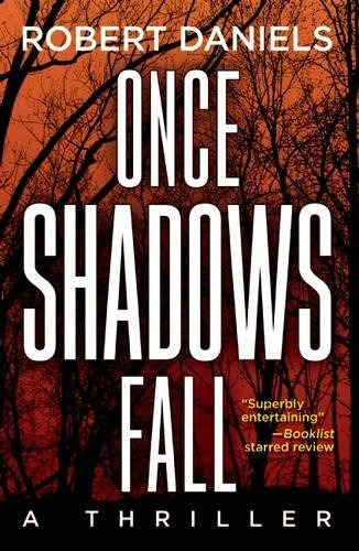 Download Once Shadows Fall: A Thriller (A Jack Kale and Beth Sturgis Thriller) pdf epub
