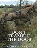 Don't Trample the Dogs