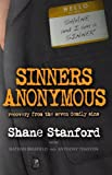 img - for Sinners Anonymous: Recovery from the Seven Deadly Sins book / textbook / text book