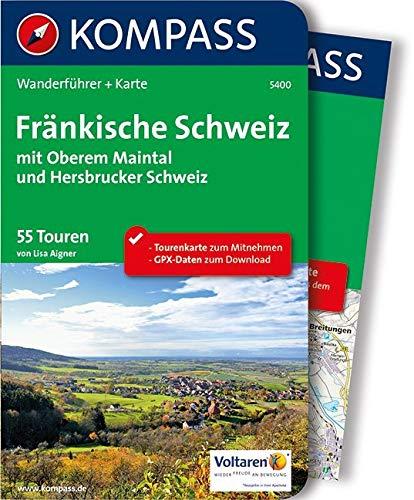 Fränkische Schweiz mit Oberem Maintal und Hersbrucker Schweiz: Wanderführer mit Extra-Tourenkarte 1:50.000, 55 Touren, GPX-Daten zum Download. (KOMPASS-Wanderführer, Band 5400)
