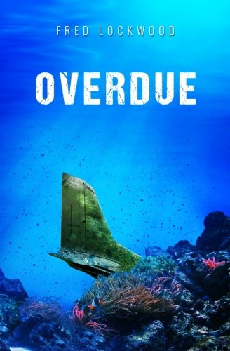 Overdue (The Jack Collier Series) (Volume 2)