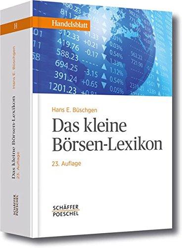 Das kleine Börsen-Lexikon (Handelsblatt-Bücher)