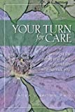 Your Turn for Care: Surviving the Aging and Death of the Adults Who Harmed You, Laura Brown, 1478274182
