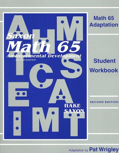 Math 65 Adaptation (Saxon Math 6/5) Student Workbook