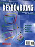 Paradigm Keyboarding : Sessions 1-30, Mitchell, William M., 0763801232