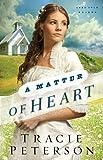 A Matter of Heart (Lone Star Brides Book #3)