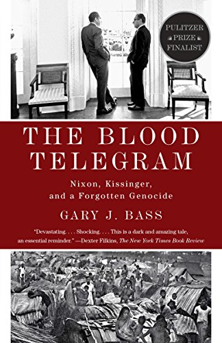 The blood telegram nixon kissinger and a forgotten genocide the blood telegram nixon kissinger and a forgotten genocide by bass fandeluxe Image collections