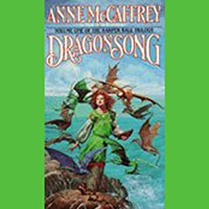 Dragonsong: Harper Hall Trilogy, Volume 1 Hörbuch