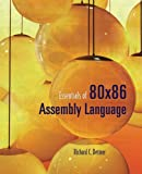 Essentials of 80x86 Assembly Language, Richard C. Detmer, 076373621X