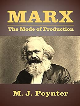 marx mode of production essay As one of greatest figures in human history, karl marx introduced not only communism but also historical materialism to us according to historical materialism, the mode of production would.