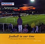 Football in Our Time, Stuart Clarke, 1840187360