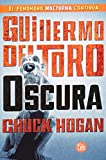 Oscura (Strain Trilogy) (Spanish Edition)