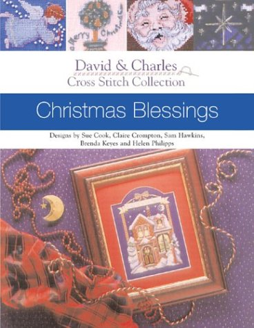 - Christmas Blessings (David & Charles Cross Stitch Collection)
