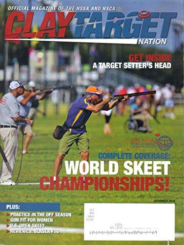 Clay Target Nation Magazine, November 2016 (Vol. 1, No. 11)