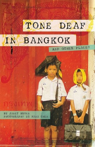 Tone Deaf in Bangkok ( And Other Places)